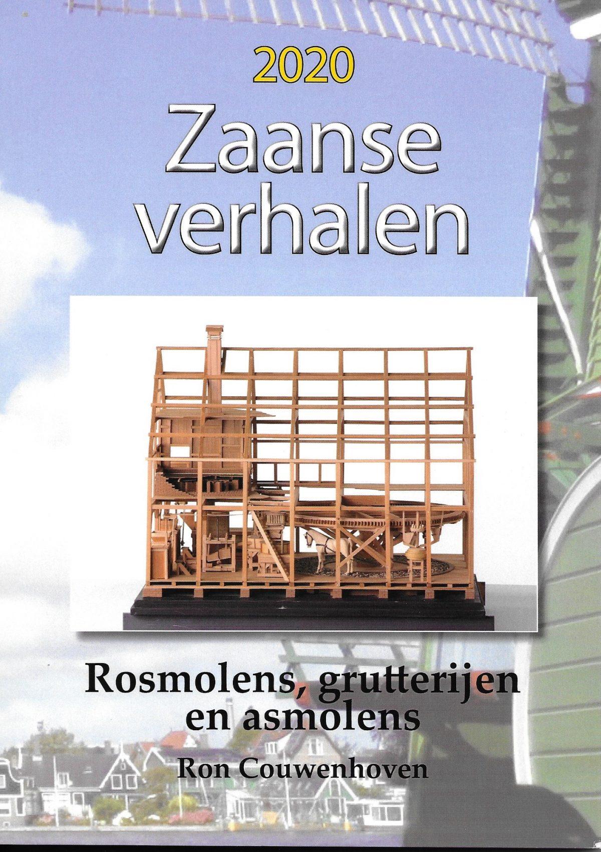 Zaanse Verhalen 2020 - Rosmolens, grutterijen en asmolens