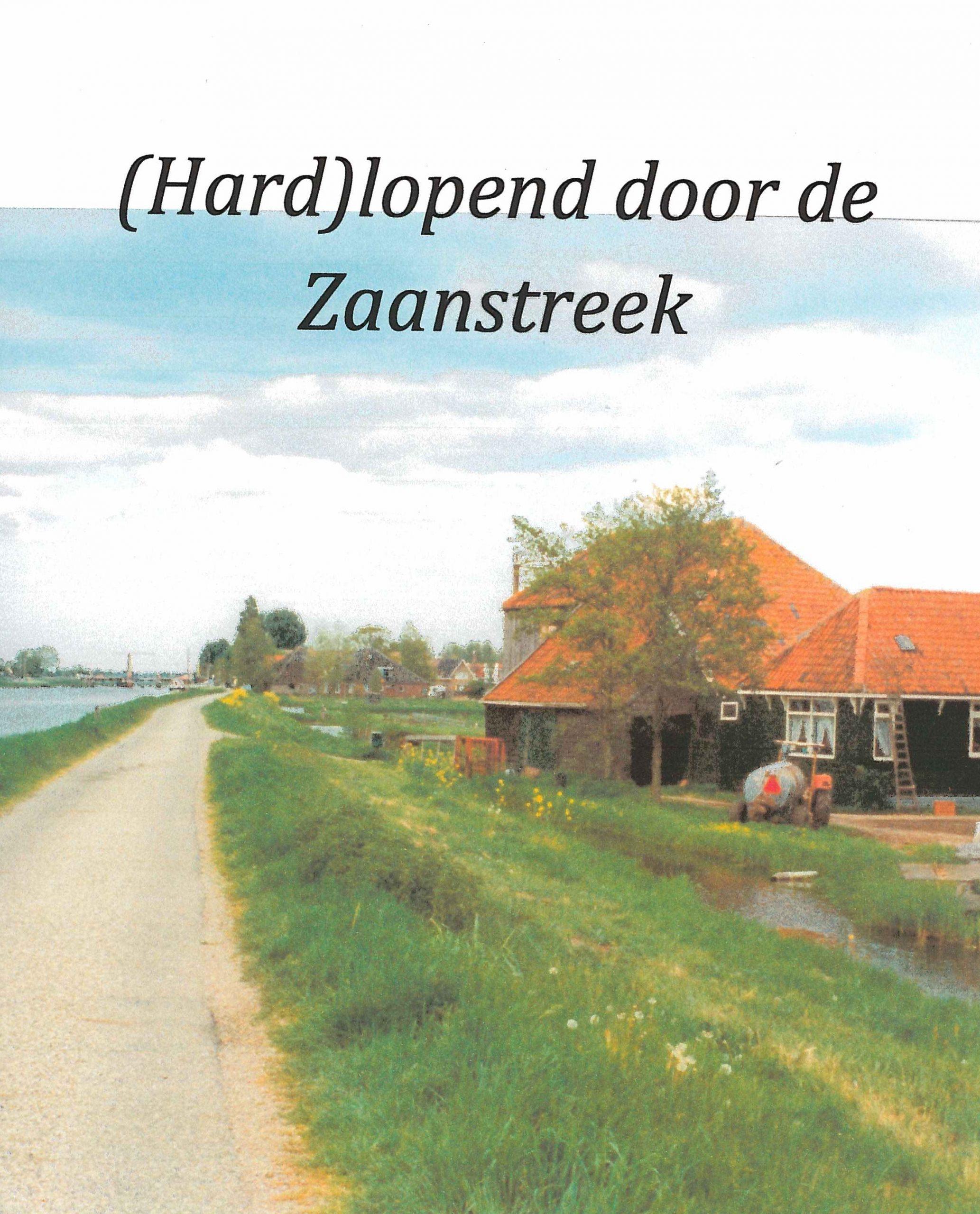 Hardlopend door de Zaanstreek